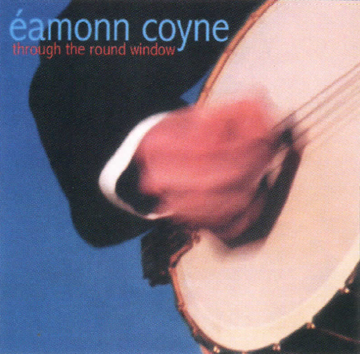 Through the Round Window<em> by Éamonn Coyne.</em>