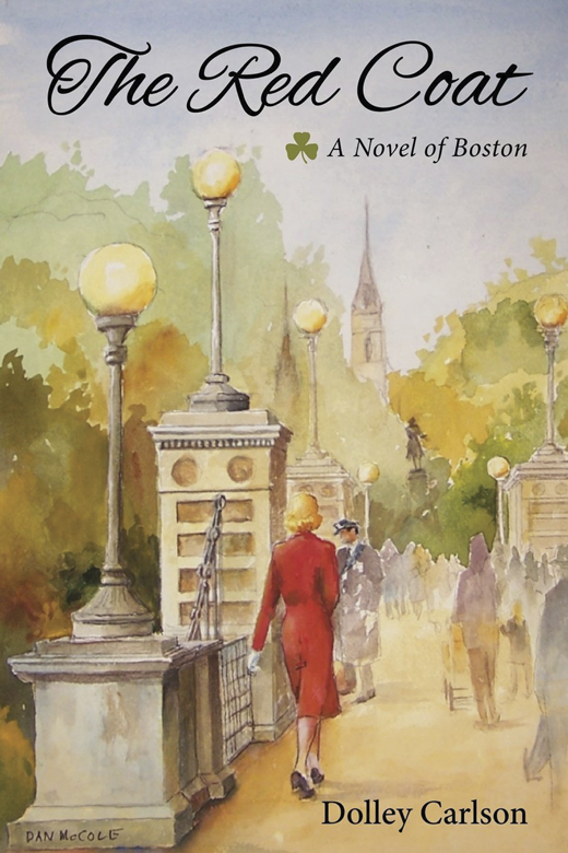 The Red Coat: A Novel of Boston <em>by Dolley Carlson.</em>