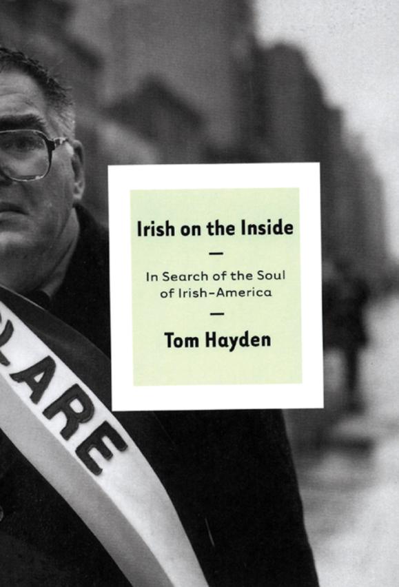 <em>Irish On The Inside: In Search of the soul of Irish-America.</em>