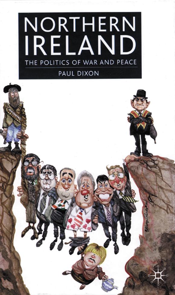 <em>Northern Ireland: The Politics of War and Peace.</em>