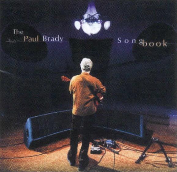 <em>Paul Brady's <strong>Songbook</strong>.</em>